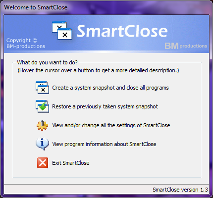 The SmartClose main menu, giving access to all the features of the program.